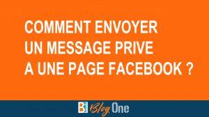 Comment envoyer un message privé à une Page Facebook ?